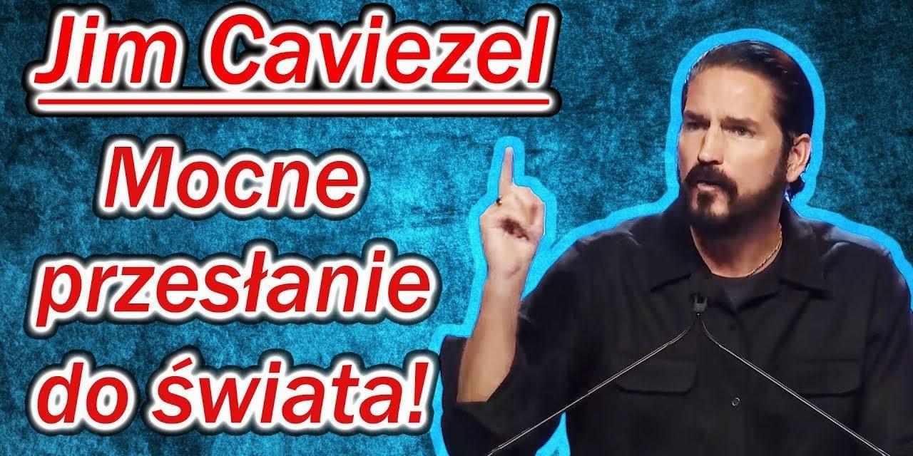 Jim Caviezel (Pasja) – Mocne przesłanie do świata!